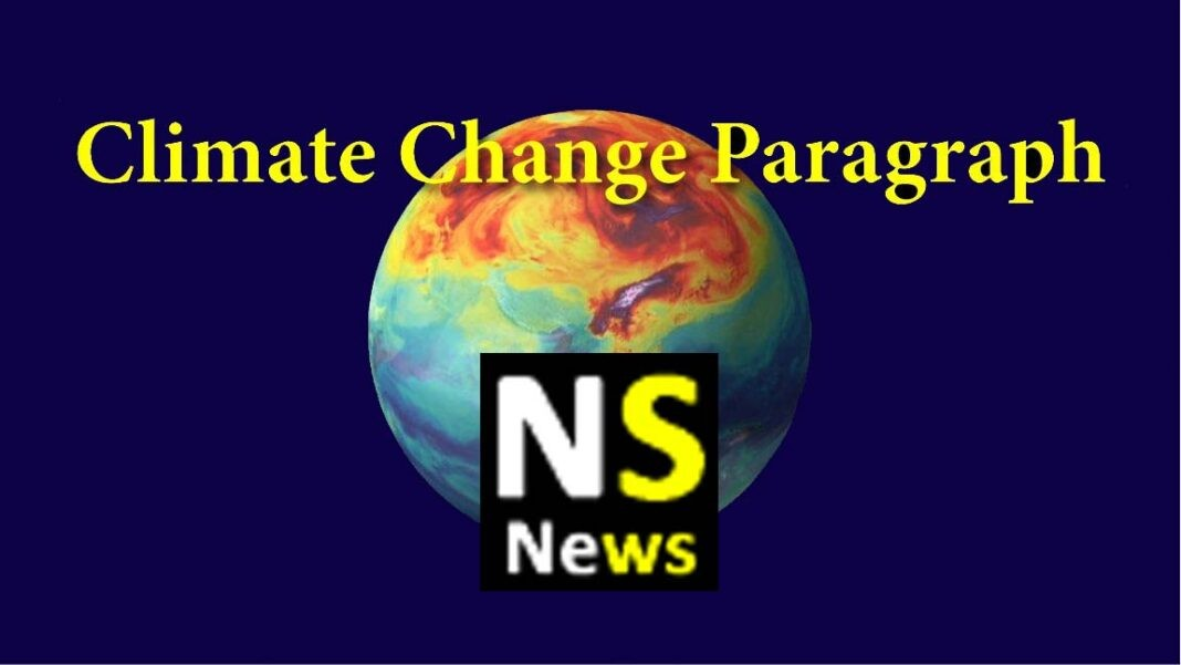 Climate change is one of the burning issues the world is facing currently. It is an issue that isn't targeted to any specific group of people rather it will affect the whole of